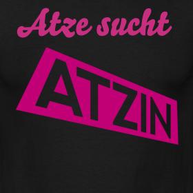 Atze sucht Atzin