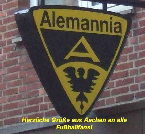 Aus Aachen an alle Fußballfans