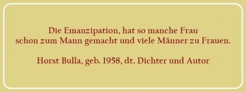 Bildzitat - Über Die Emanzipation - Zitat 1 von Horst Bulla