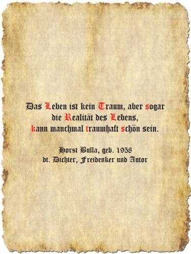 Das Leben ist kein Traum - Zitat Horst Bulla
