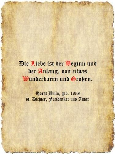 Die Liebe ist der Beginn - Zitat Horst Bulla