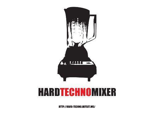 Hardtechnomixer