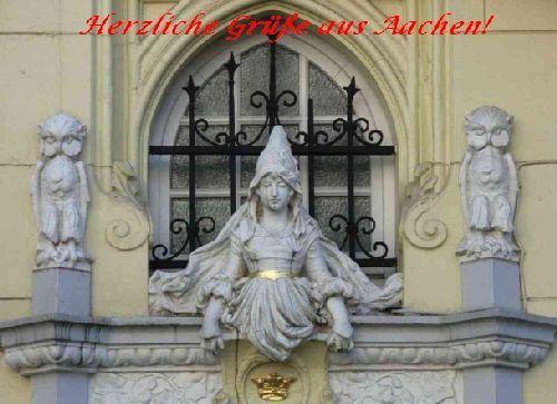 Herzliche Grüße aus Aachen