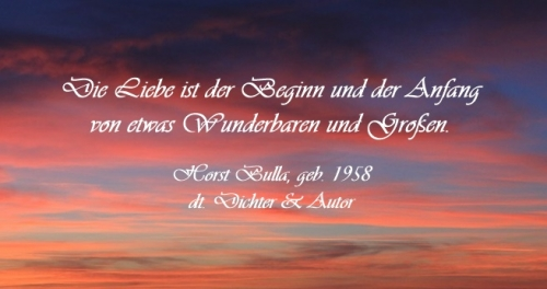 Liebeszitat von Horst Bulla - Zitat 1