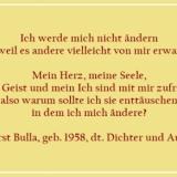 Bildzitat - Ich werde mich nicht ändern - Zitat von Horst Bulla