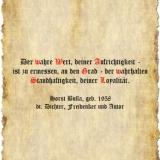 Der wahre Wert, deiner Aufrichtigkeit - Zitat Horst Bulla