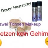 Eine Dose Haarspray & zwei Tonnen Makeup ersetzen kein Gehirn!