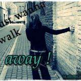 i just wanna walk away. </3