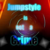 Jumpstyle is not a Crime
