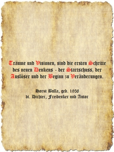 Träume und Visionen - Zitat Horst Bulla