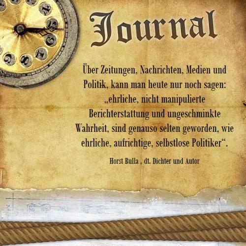 Über Zeitungen, Nachrichten, Medien und Politik - Zitat Horst Bulla
