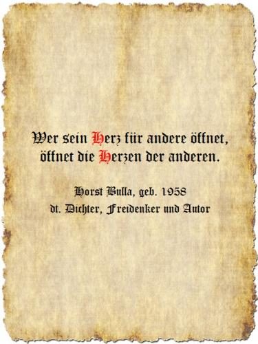Wer sein Herz für andere öffnet - Zitat Horst Bulla