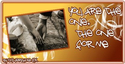 you are the one, the one for me